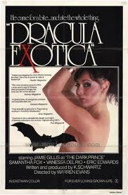 Dracula Exotic turned out to be a big disappointment.