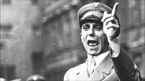 """Goebbels all but invented the 'Big Lie Theory."""""""